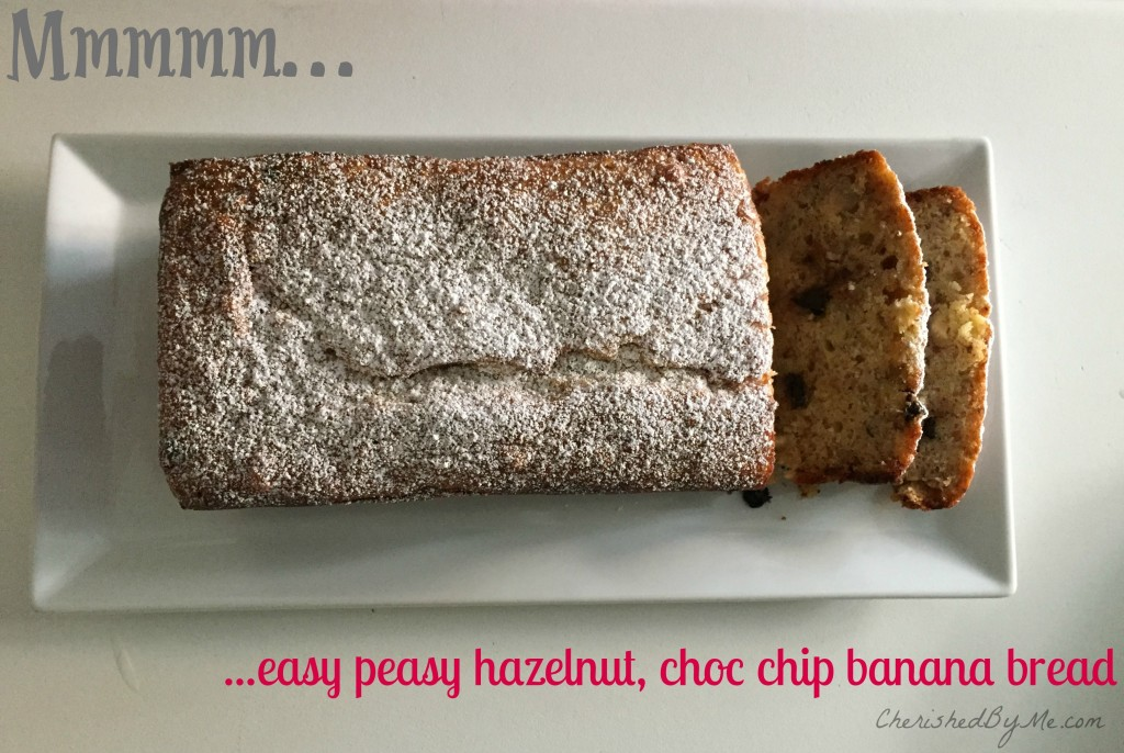 Easy peasy hazelnut, choc chip banana bread