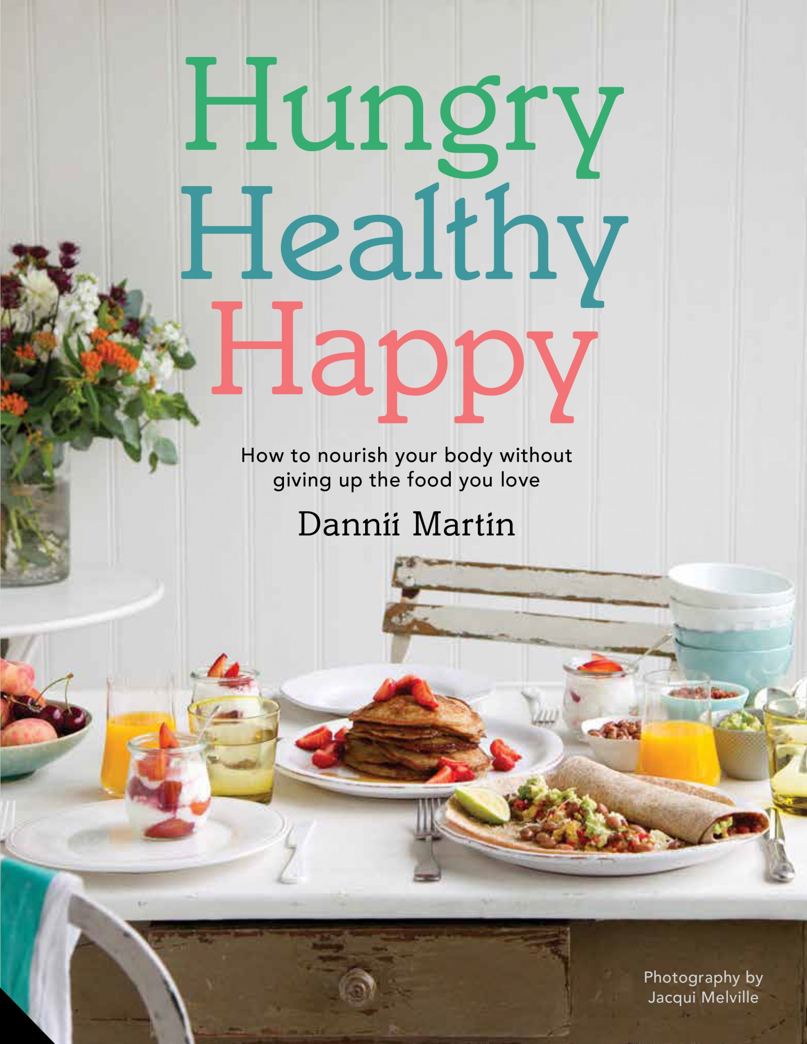 Hungry Healthy Happy Book